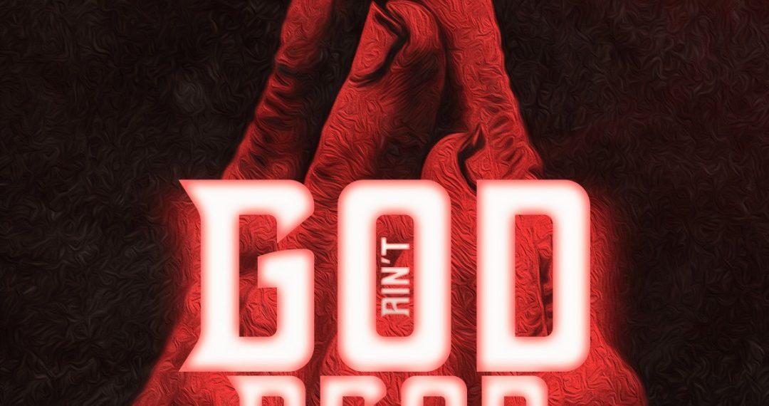 B chase – God ain't dead